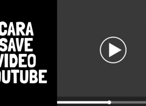 Cara Save Video Youtube