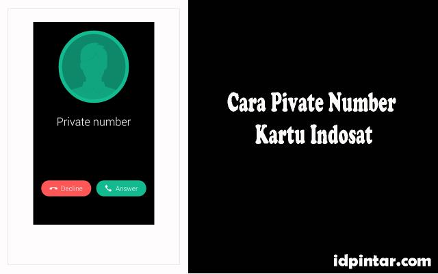 cara privat nomor indosat