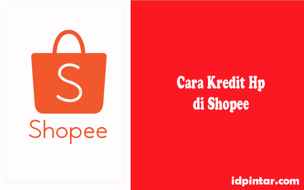 cara kredit hp di shopee